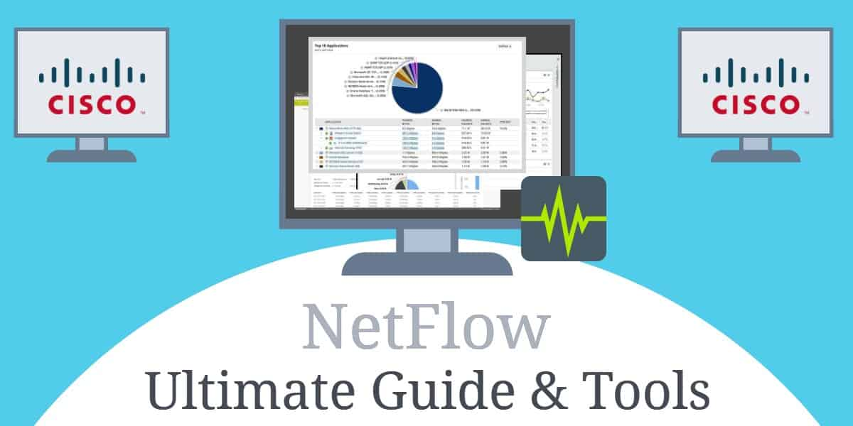 Ultimate Guide to NetFlow and the 10 Best NetFlow Analyzers