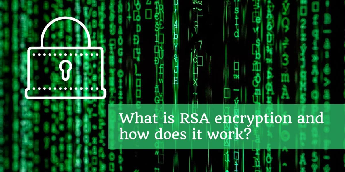 What is RSA encryption and how does it work_