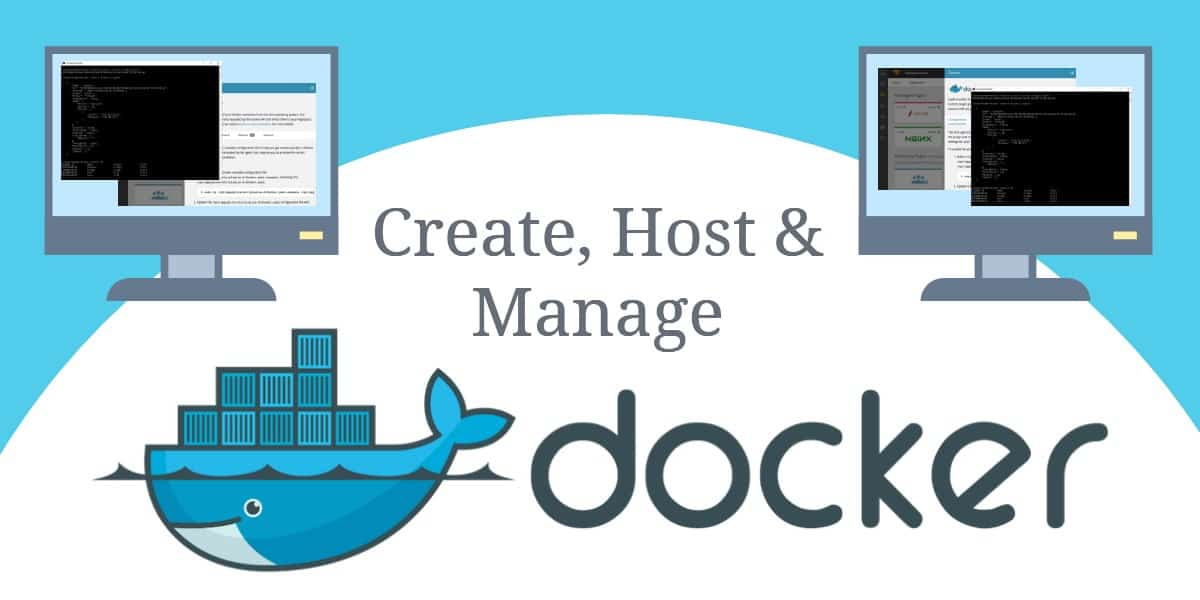 Guide: How to Create, Host & Manage a Docker Network plus 5