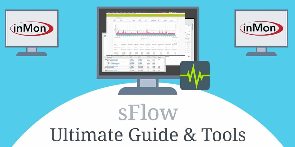 sFlow - Ultimate Guide to sFlow and sFlow Analyzers