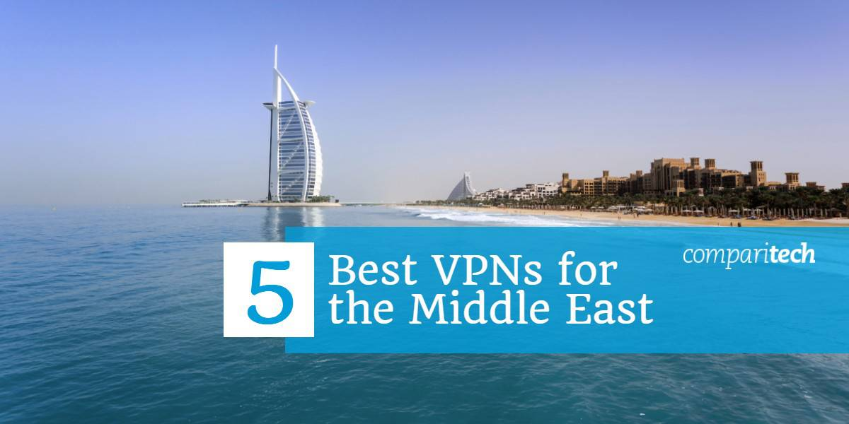 5 best vpns for the middle east