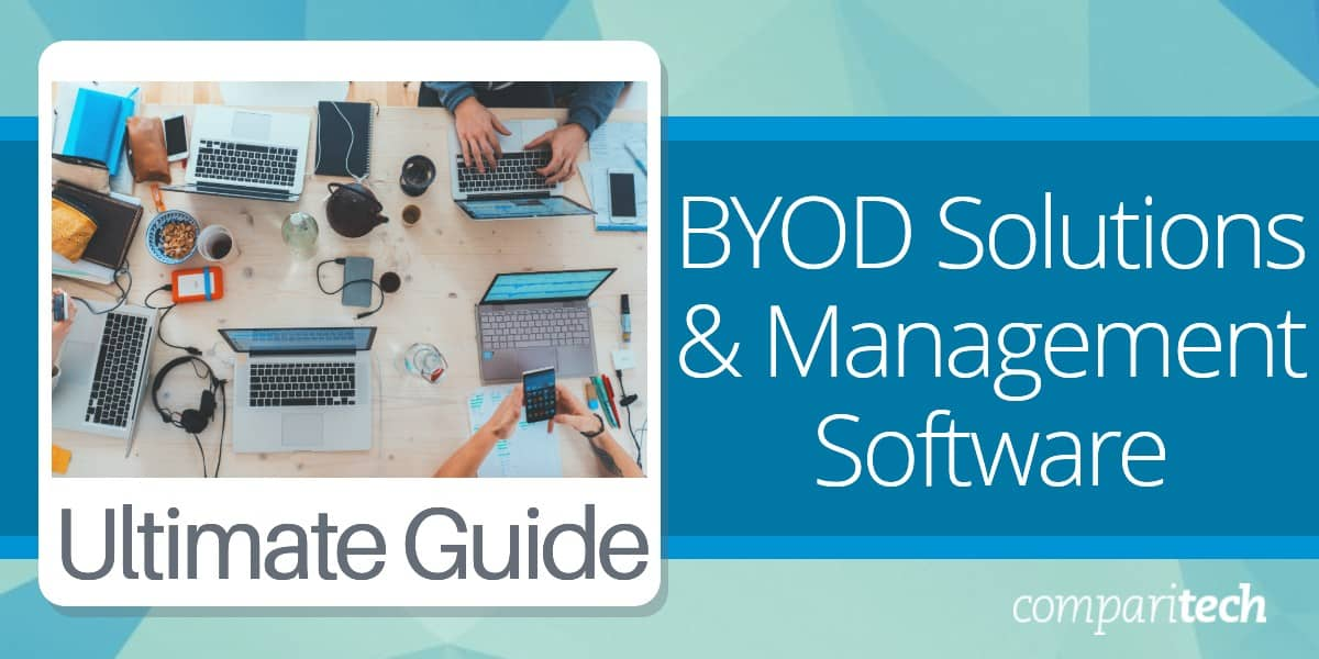 BYOD Solutions & Management Software