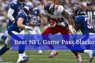 Beat NFL Game Pass blackouts with this workaround