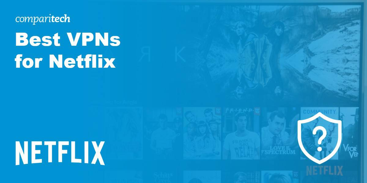 Best VPN Netflix