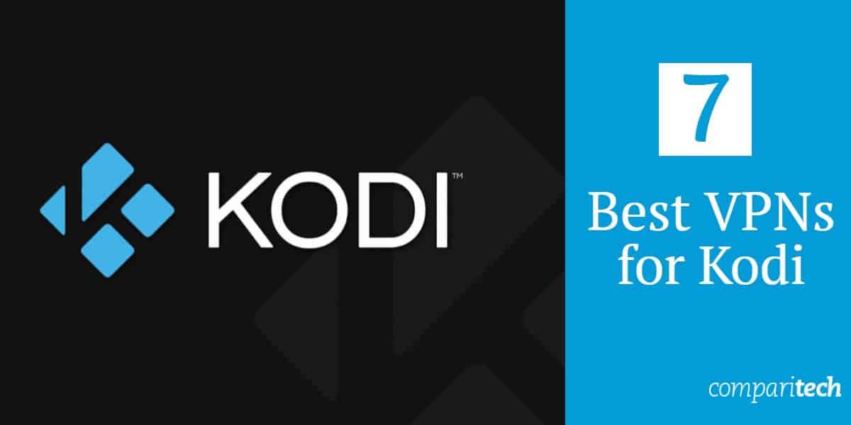 Best VPNs Kodi