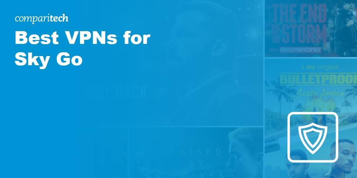 Best VPNs for Sky Go
