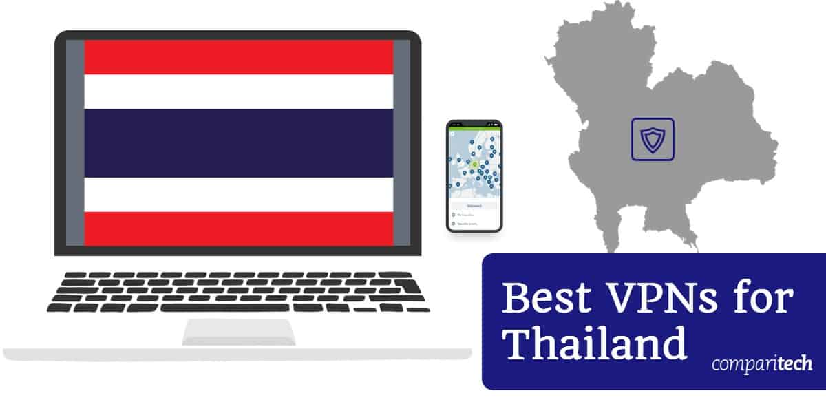 Best VPNs for Thailand