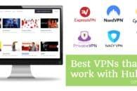 Hulu VPN blocked? 6 Best VPNs that work with Hulu