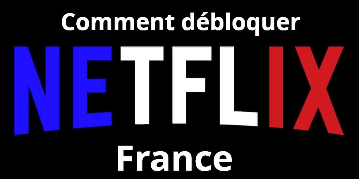Comment débloquer France