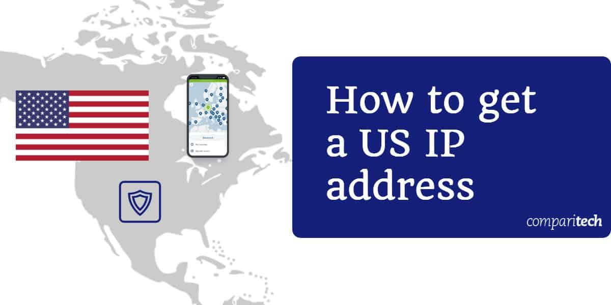 How To Get A Us Ip Address For Free