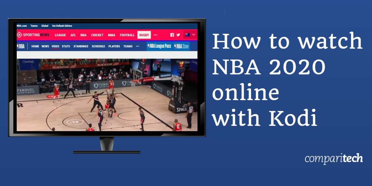 watch NBA 2020 online with Kodi