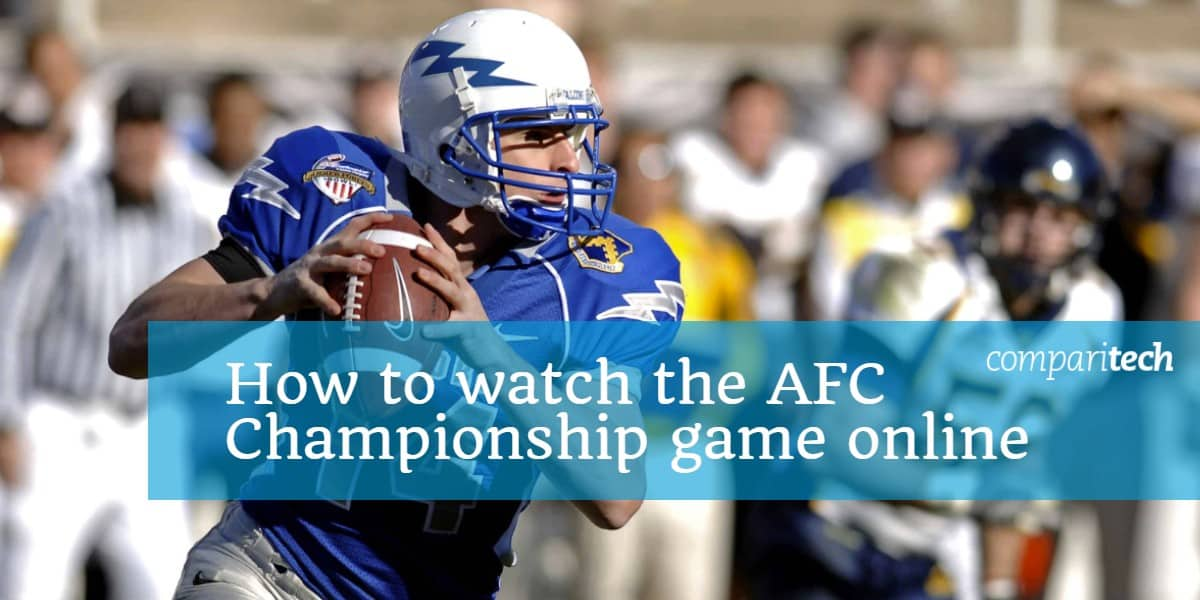 How to watch the AFC Championship game online