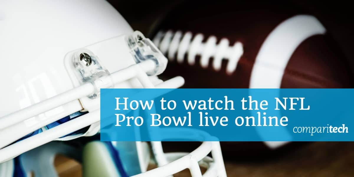 How to watch the NFL Pro Bowl live online