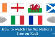 Six Nations 2020: How to Watch Six Nations free on Kodi