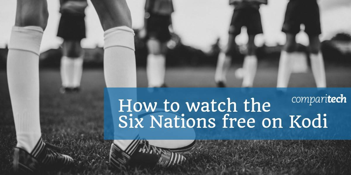 How to watch the Six Nations free on kodi