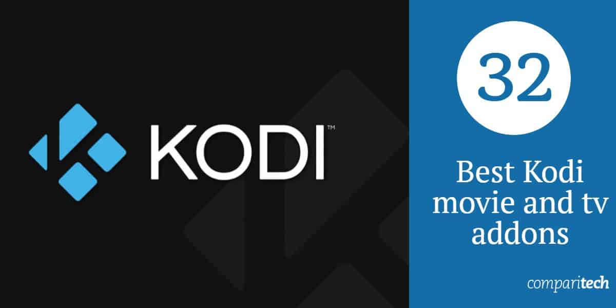 32 Best Kodi movie and tv addons