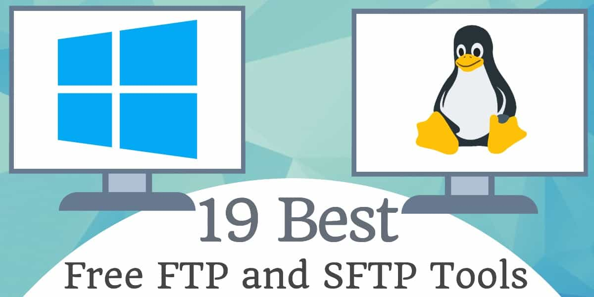 Best Free SFTP and FTPS Servers for Windows and Linux
