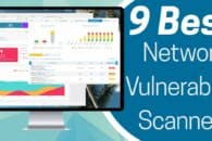 9 of the Best Network Vulnerability Scanners Tested