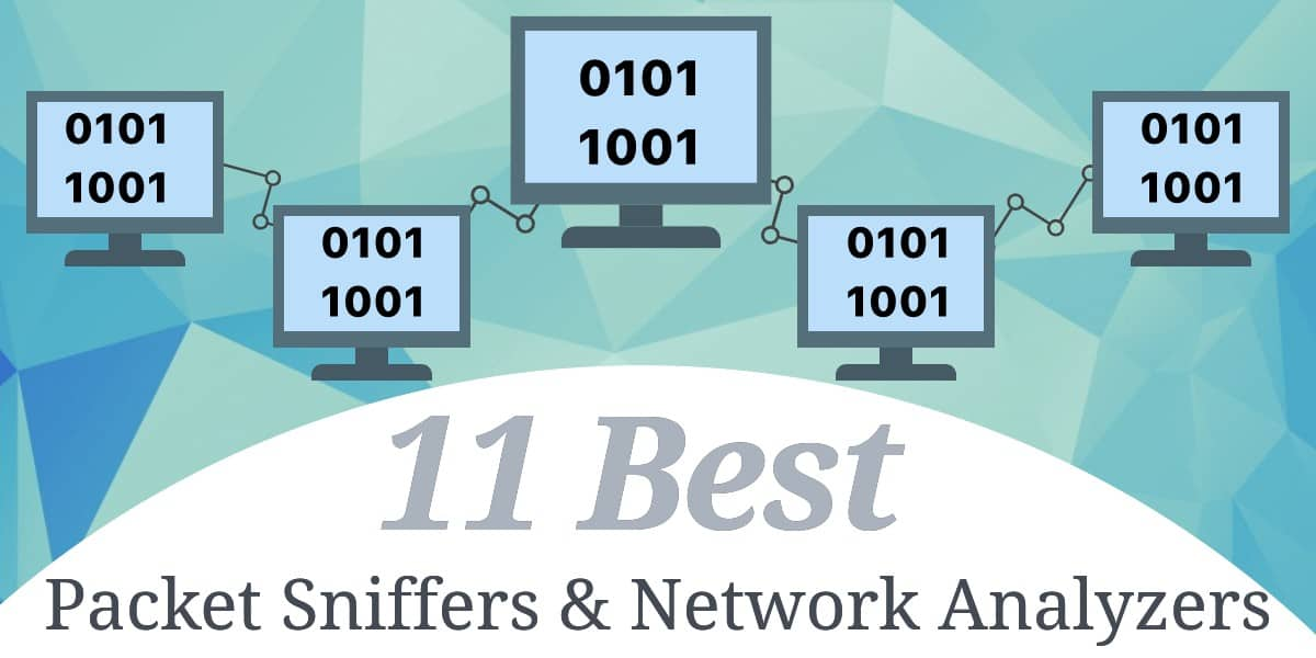 packet sniffers and network analyzers