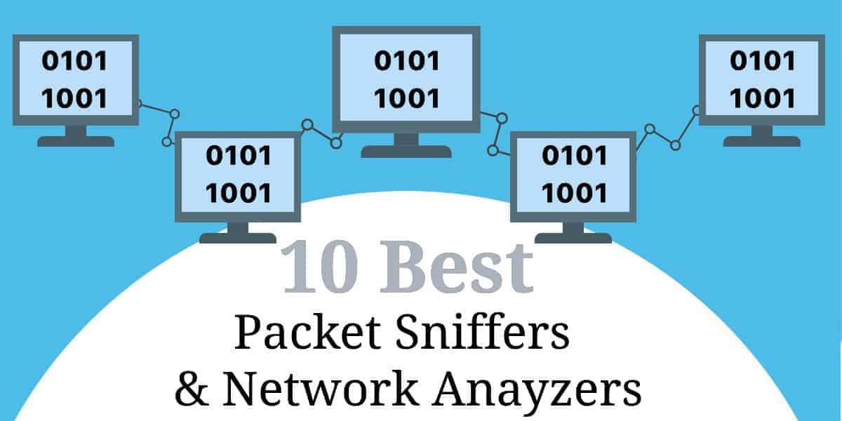 Best Packet Sniffers Network Anayzers
