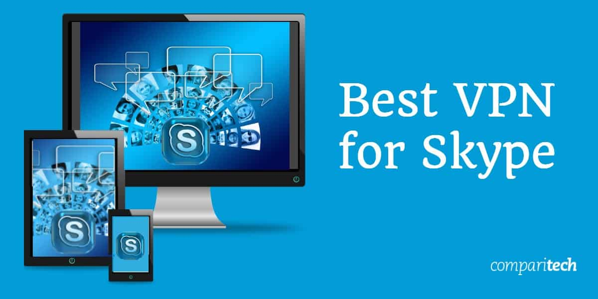 Best VPN for Skype