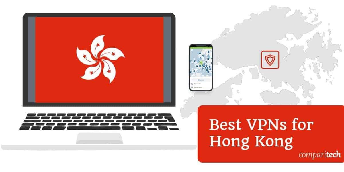 Best VPNs for Hong Kong