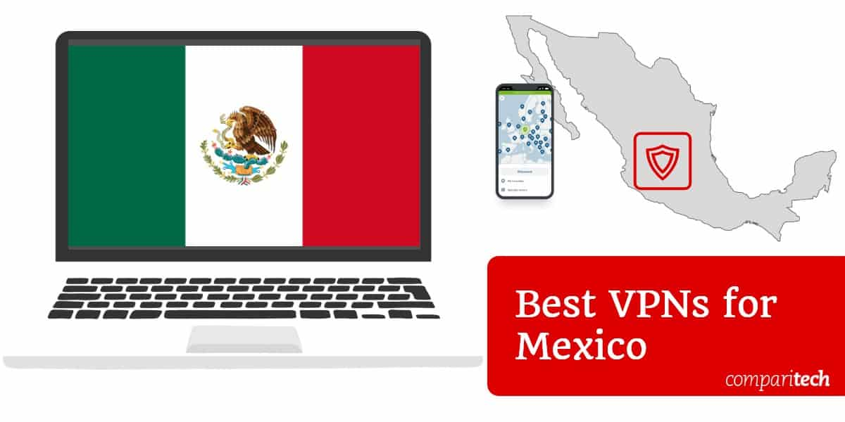 Best VPNs for Mexico