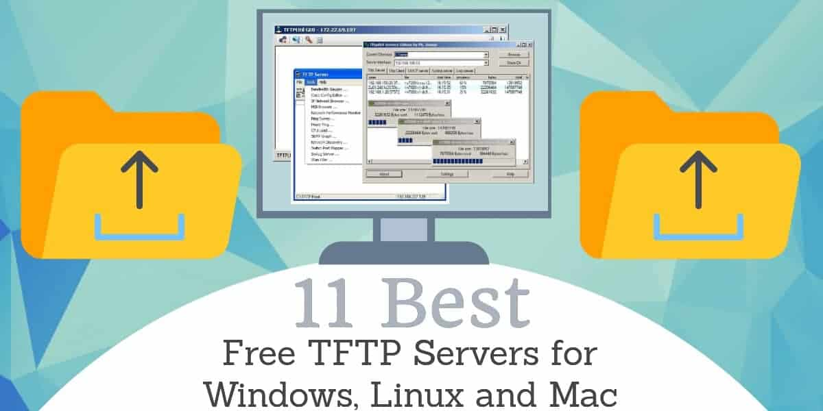 Best free TFTP Servers for Windows, Linux and Mac