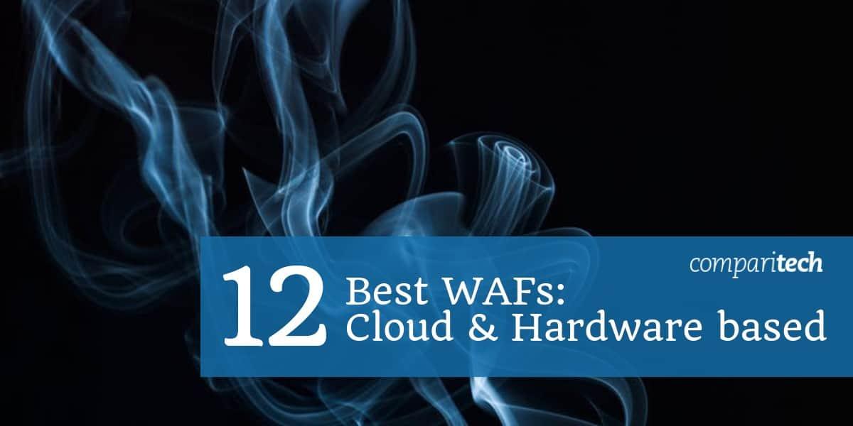 Best Web Application Firewalls Reviewed
