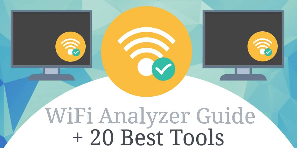 Best WiFi Analysis Tools