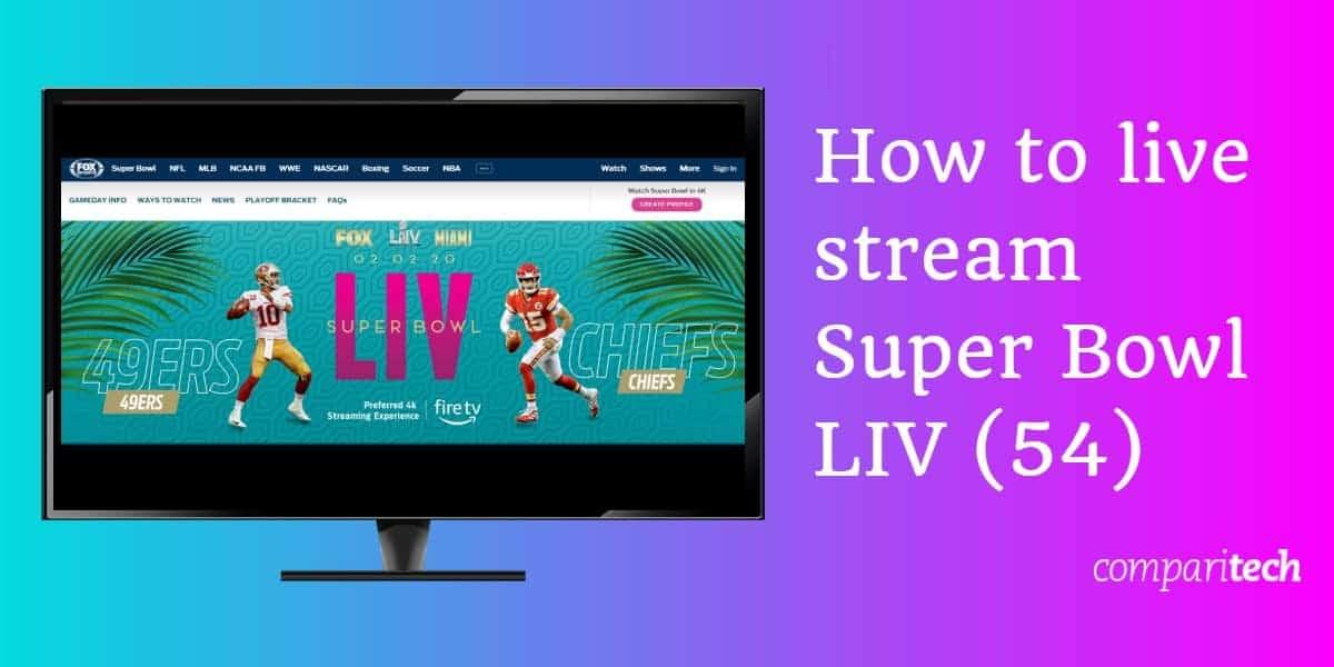 How to live stream super bowl LIV 54