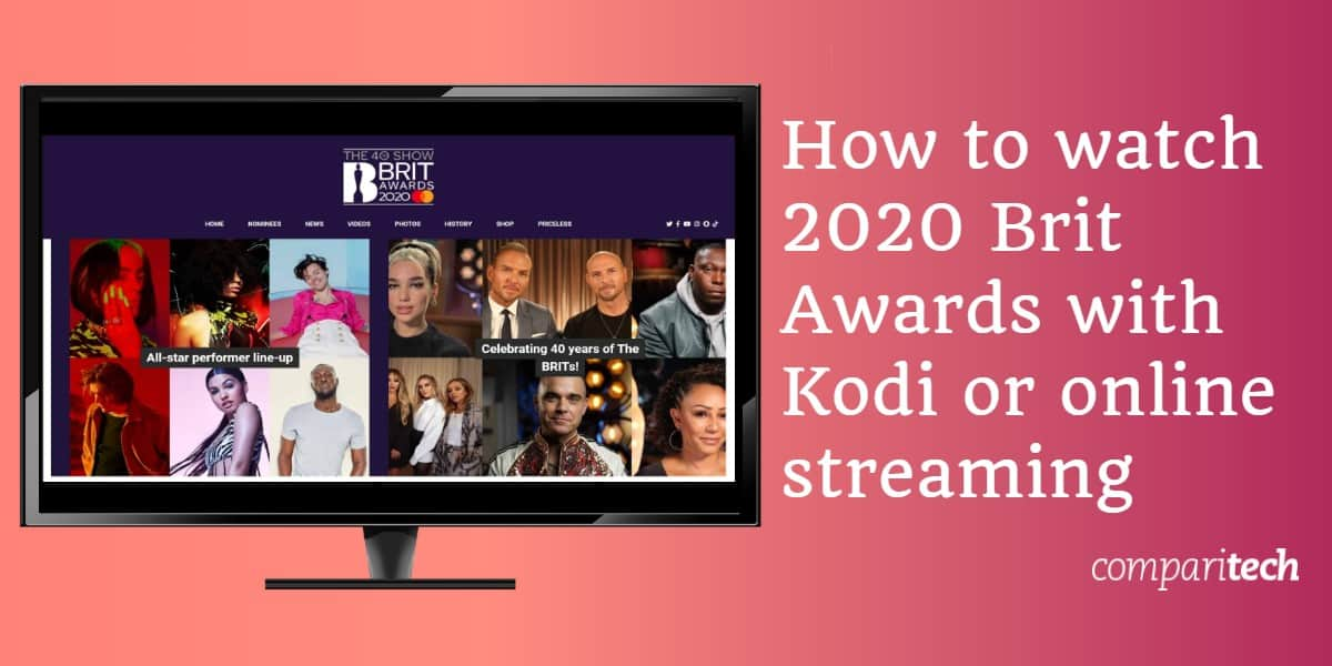 How to watch 2020 Brit Awards with Kodi or online streaming