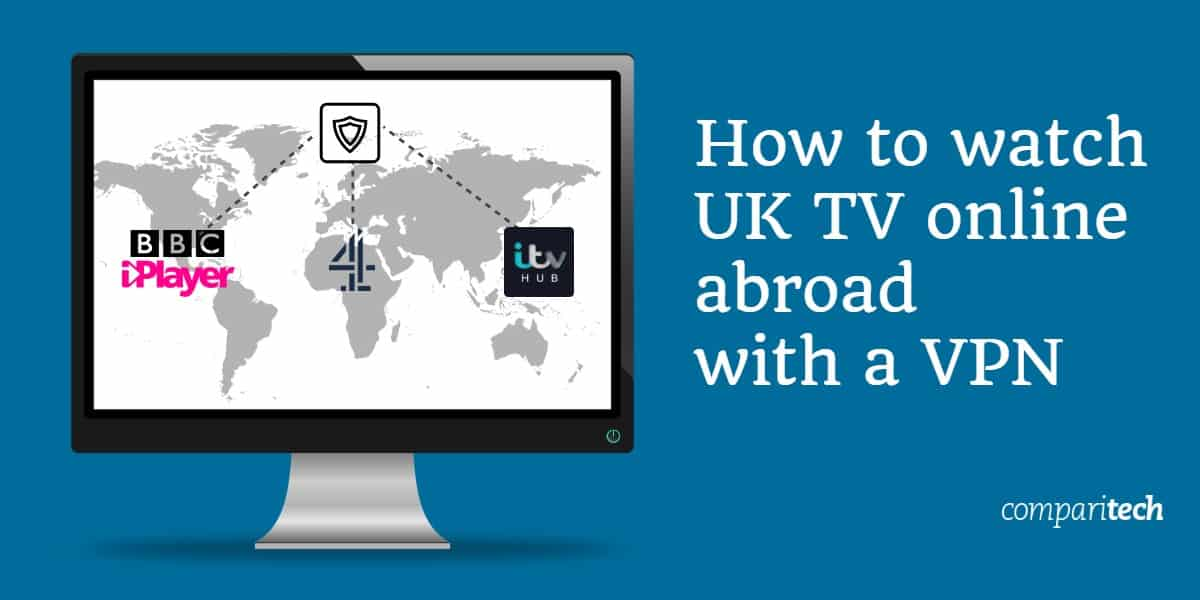 How to watch UK TV online abroad with a VPN (1)