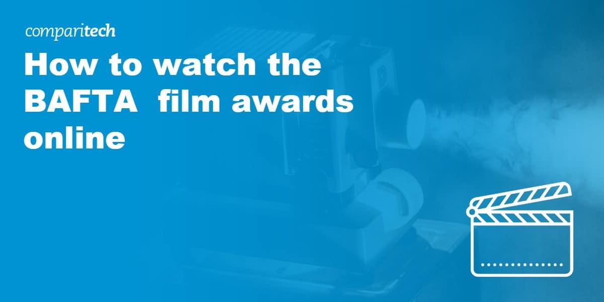 watch the BAFTA film awards online