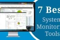 System Monitoring Software – Best System Monitoring Tools for Windows & Linux