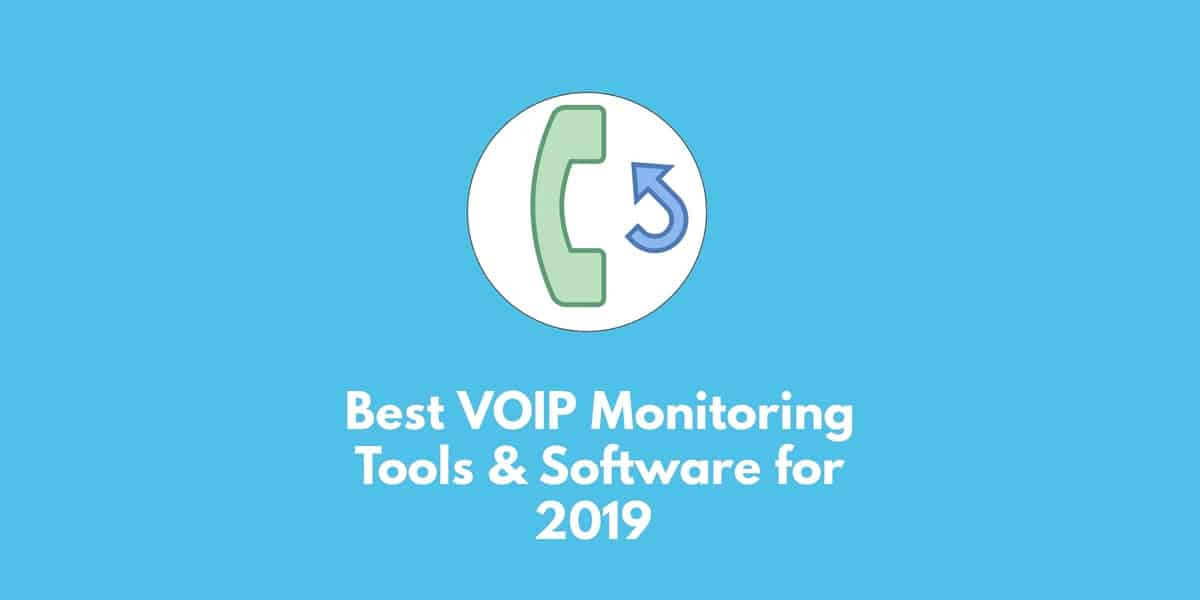 10 Best VoIP Monitoring Tools & Software for 2019 | Comparitech