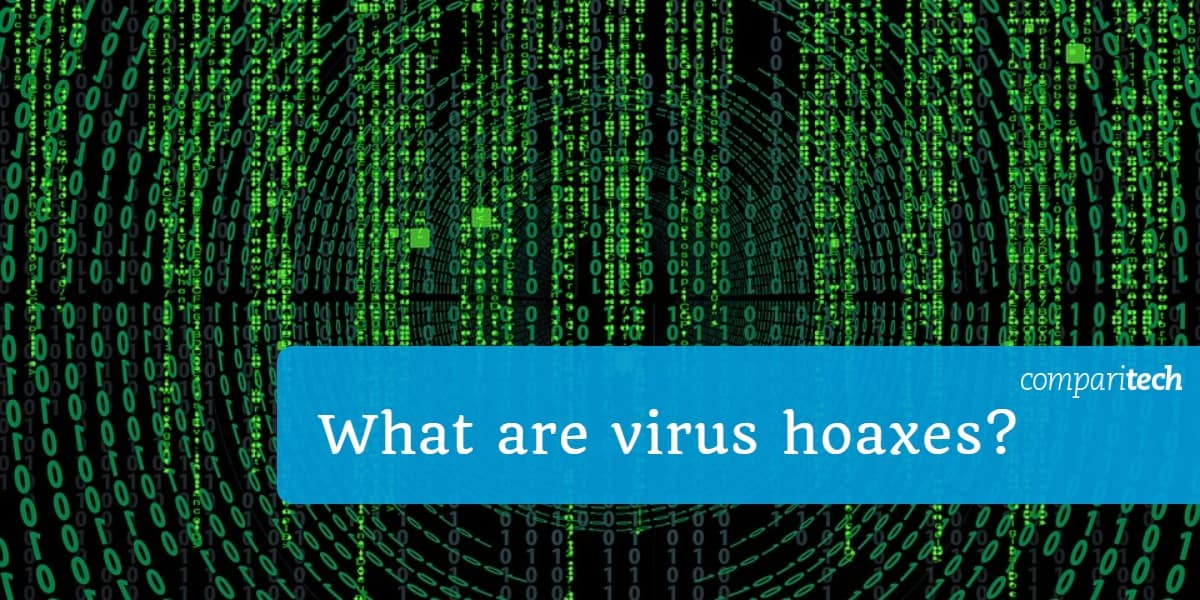 What are virus hoaxes
