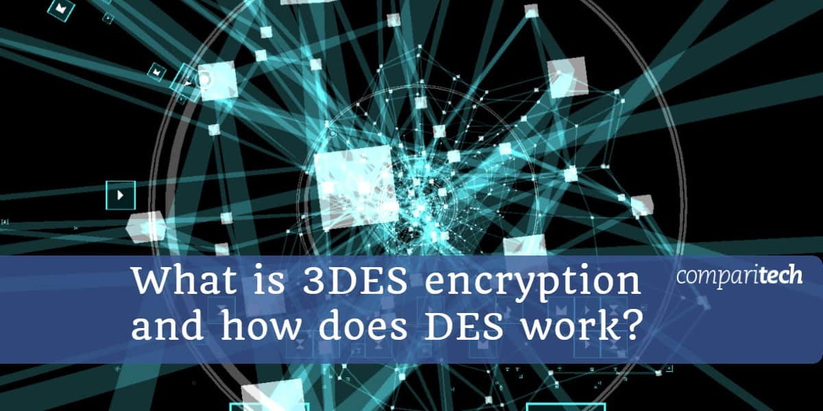 What is 3DES encryption and how does DES work (1)