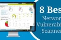 8 of the best free network vulnerability scanners and how to use them