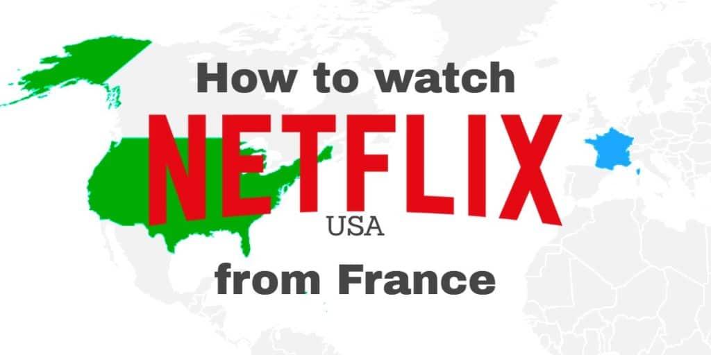 netflix USA from france