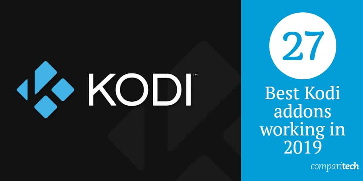 27 Best Kodi addons working in 2019