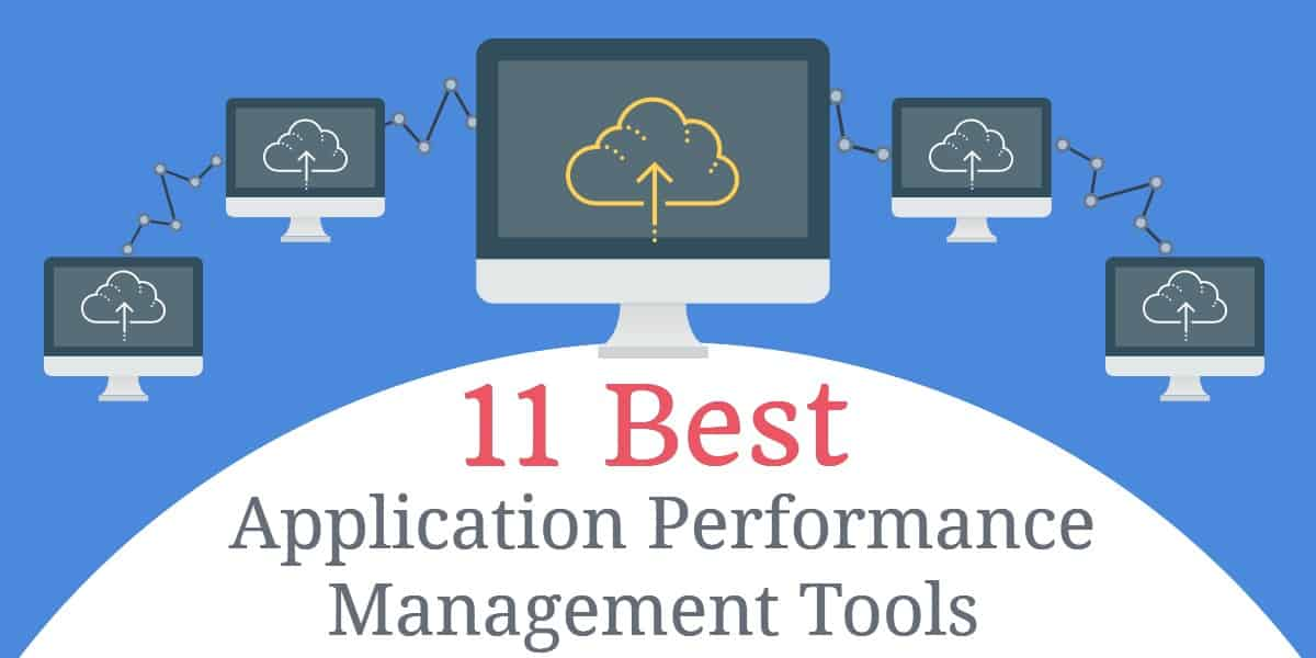 11 Best APM Tools - Application Performance Management and Monitoring