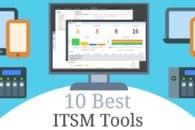 10 Best ITSM Software and Tools