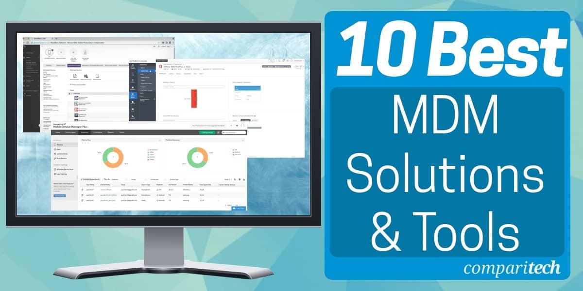 Best MDM Solutions & Tools