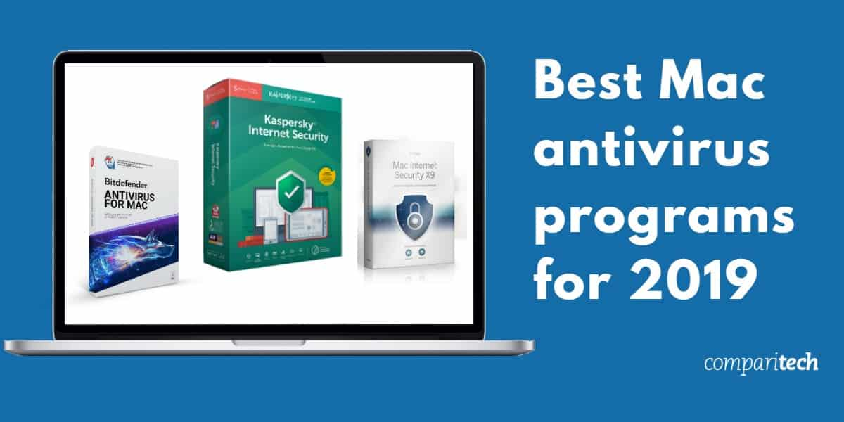 The Best Antivirus 2019 Best Antivirus for Mac in 2019: Top 7 for Protection, Speed & Value