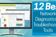12 Best Network Diagnostics & Troubleshooting Tools for Network Administrators