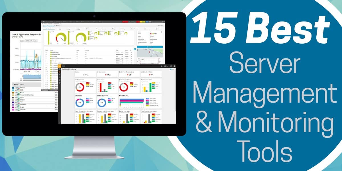 Best Server Management and Monitoring Tools
