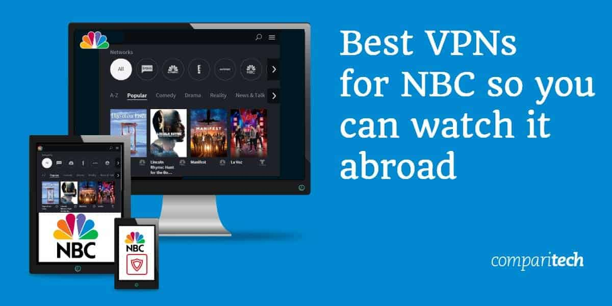 Best VPNs for NBC so you can watch it abroad