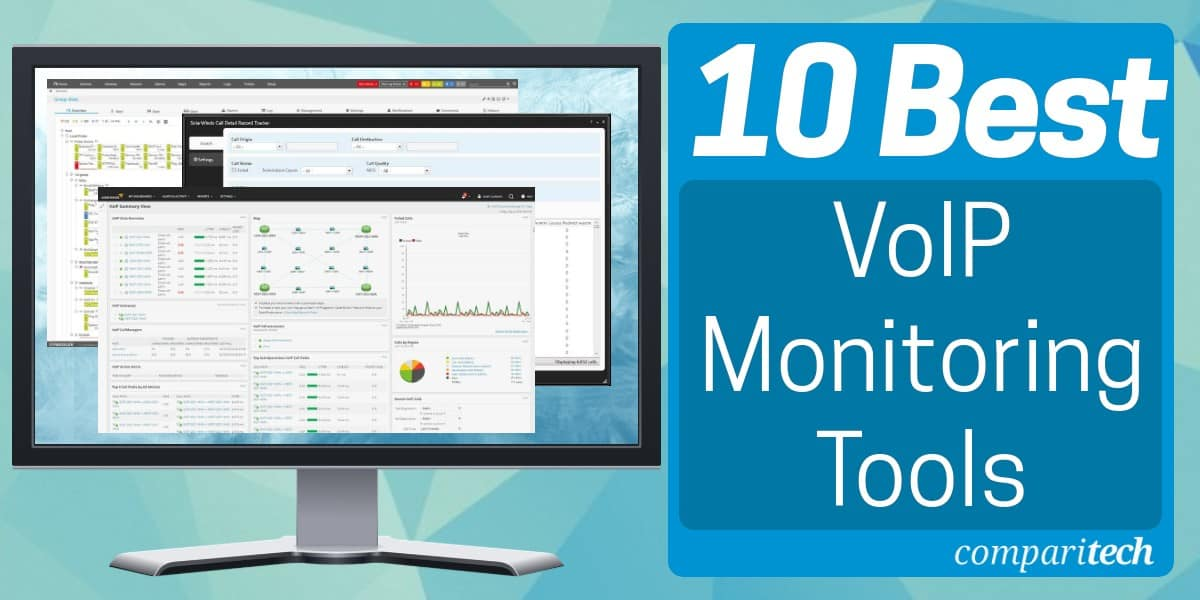 Best VoIP Monitoring Tools