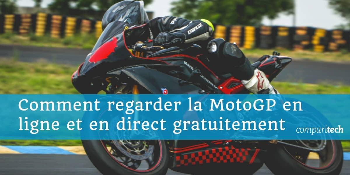 Comment regarder la MotoGP en ligne et en direct gratuitement